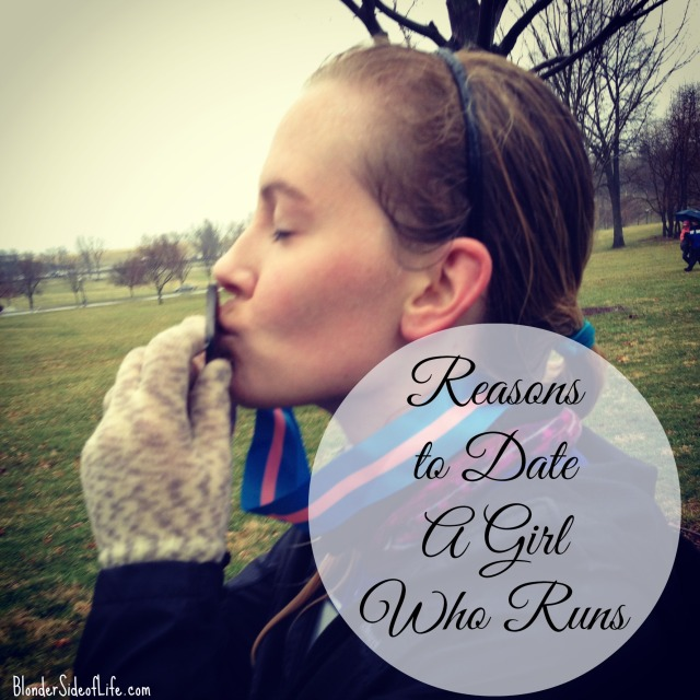 Reasons to Date a Girl Who Runs